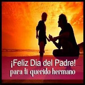 Frases para tu Muro: Hermano feliz dia del padre | Dia del ...