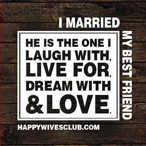 I Married My Best Friend   Happy Wives Club