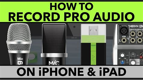 how to audio to iphone how to record pro audio on iphone and best mics for
