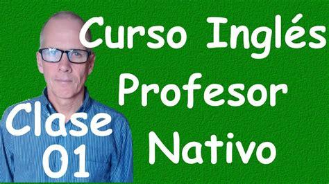 Curso De Ingles Para Principiantes (a1 Cef) Clase 01 Youtube
