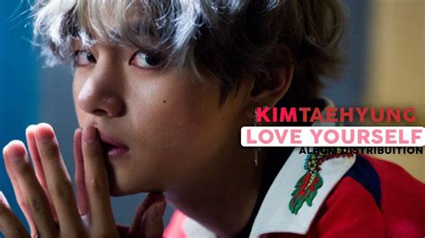 V (BTS) Love Yourself Her Album Distribution YouTube