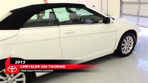 Fred Haas Toyota Tomball by Used 2013 Chrysler 200 Touring Convertible Fred Haas