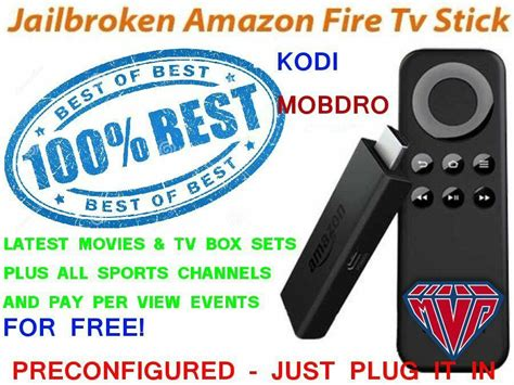 These digital media players allow you to stream video content to your television via your internet connection. Amazon Fire TV Stick with Kodi Fully Loaded Sports TV ...
