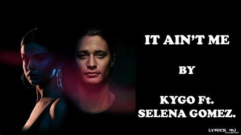 Kygo, Selena Gomez (lyrics)