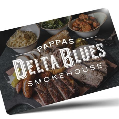 Maybe you would like to learn more about one of these? Gift Cards - Pappas Delta Blues