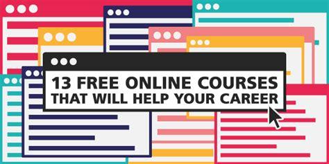 free digital courses 13 free digital courses that will help transform your