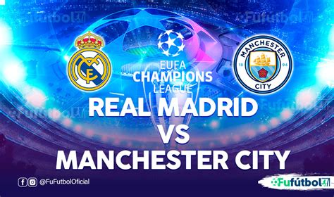 Real Madrid vs Manchester City en VIVO y en DIRECTO ...