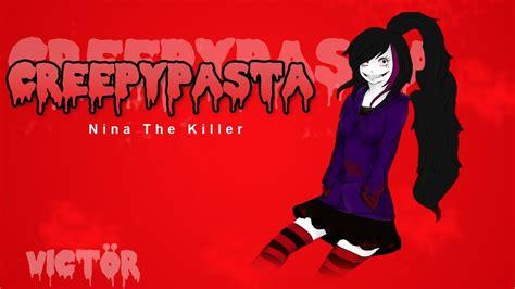Nina The Killer-creepypasta-español