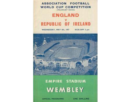 ENGLAND V REPUBLIC OF IRELAND 1957 (WORLD CUP QUALIFIER ...