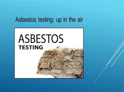 asbestos testing asbestos testing logan city authorstream