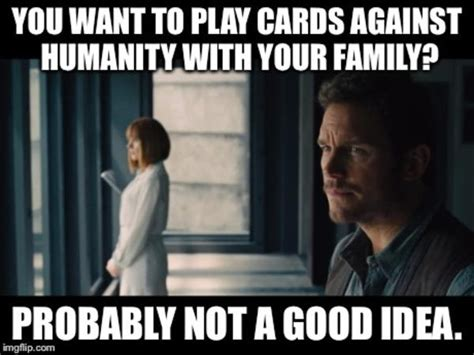 Cards Against Humanity Memes - cards against humanity quot probably not a good idea quot know your meme