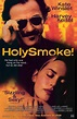 Holy Smoke Movie Posters From Movie Poster Shop