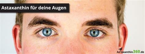 Astaxanthin & Augengesundheit? Ein tolles Team