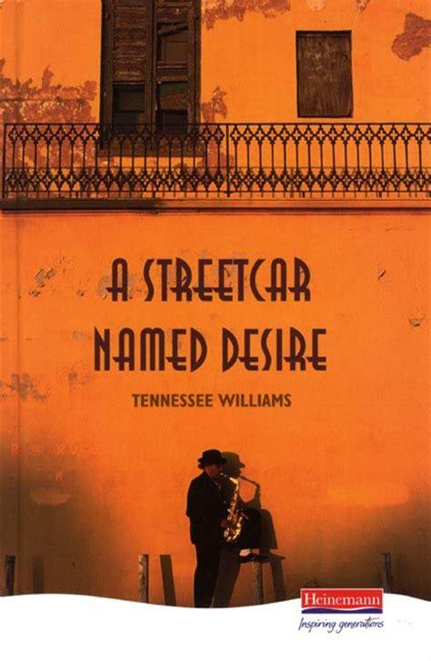 heinemann plays  streetcar named desire williams