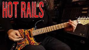 Hot Rails For Strat