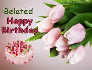 Happy Belated Birthday Wish