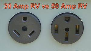Rv Education - 30 Amp Rv Vs 50 Amp Rv
