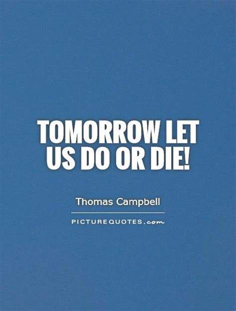 tomorrow     die picture quotes
