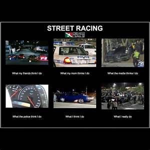 17 Best ideas a... Honda Street Racing Quotes