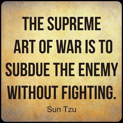 supreme art  war   subdue  enemy