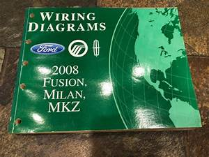 2008 Ford Fusion Lincoln Mkz Milan Wiring Diagrams
