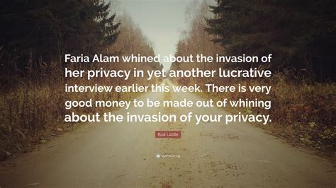 rod liddle quote faria alam whined   invasion