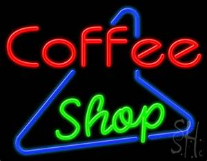 Coffee Shop Neon Sign Coffee Neon Signs Every Thing Neon