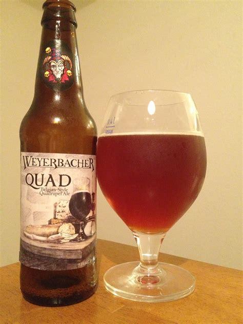 Beer Quad Beer Review Weyerbacher Quad