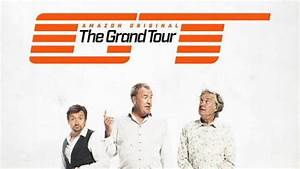 The Grand Tour Saison 2 Date : the grand tour amazon releases show and slashes the price of prime ~ Medecine-chirurgie-esthetiques.com Avis de Voitures