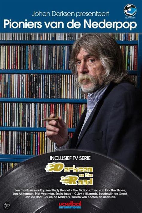 Vrouw johan derksen niet blij met kutscheet opmerking. Johan Derksen - Johan Derksen Presenteert Pioniers Van De Nederpop (2014, CD) | Discogs