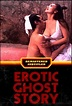 Erotic Ghost Story (1990) - FilmAffinity