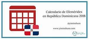 Calendario de efemérides en República Dominicana 2018 Yi Min Shum