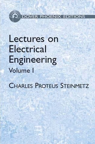 lectures  electrical engineering vol   charles