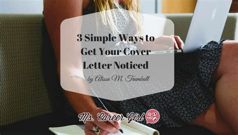 3 simple ways to get your cover letter noticed ms