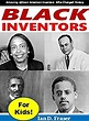 Black Inventors for Kids!: Amazing African American ...