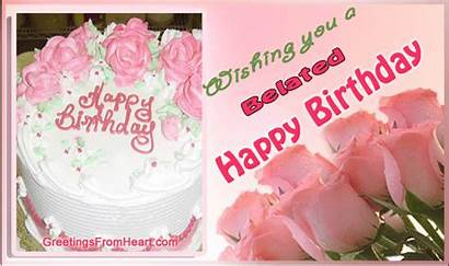 Belated Birthday Happy Greetings Wishes Gifs Cards