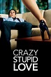 Crazy, Stupid, Love. (2011) - Posters — The Movie Database ...