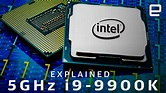 Intel i9-9900K Explained: The Road to 5GHz - YouTube