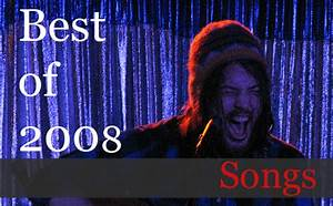 Best Of 2008 Songs Of The Year