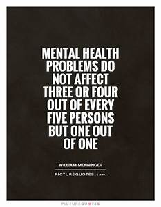 Mental health p... Medical Issues Quotes