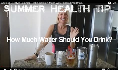 summer health tip how much water should you drink lynn