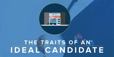 qualities for a candidate 5 traits of an ideal candidate superior