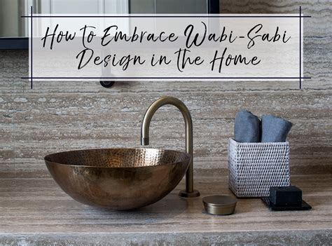How To Embrace Wabi-sabi Design In The Home