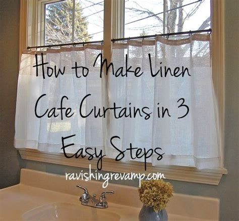 linen cafe curtains   easy steps