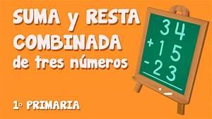 Sumas y restas combinadas de tres números para niños de Primaria (2/3) YouTube