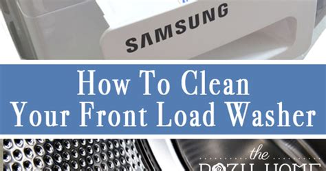 how to clean a front load washer how to clean your front load washer hometalk