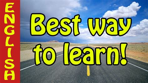 Best Way To Learn English  How Can I Learn English? A