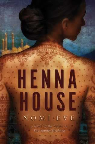henna house  nomi eve reviews discussion bookclubs lists
