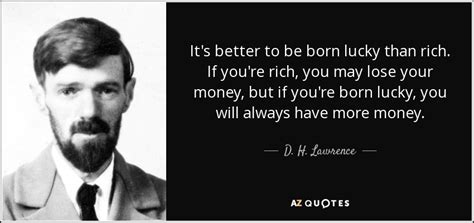 lawrence quote     born lucky