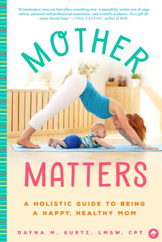 mother matters  holistic guide    happy healthy